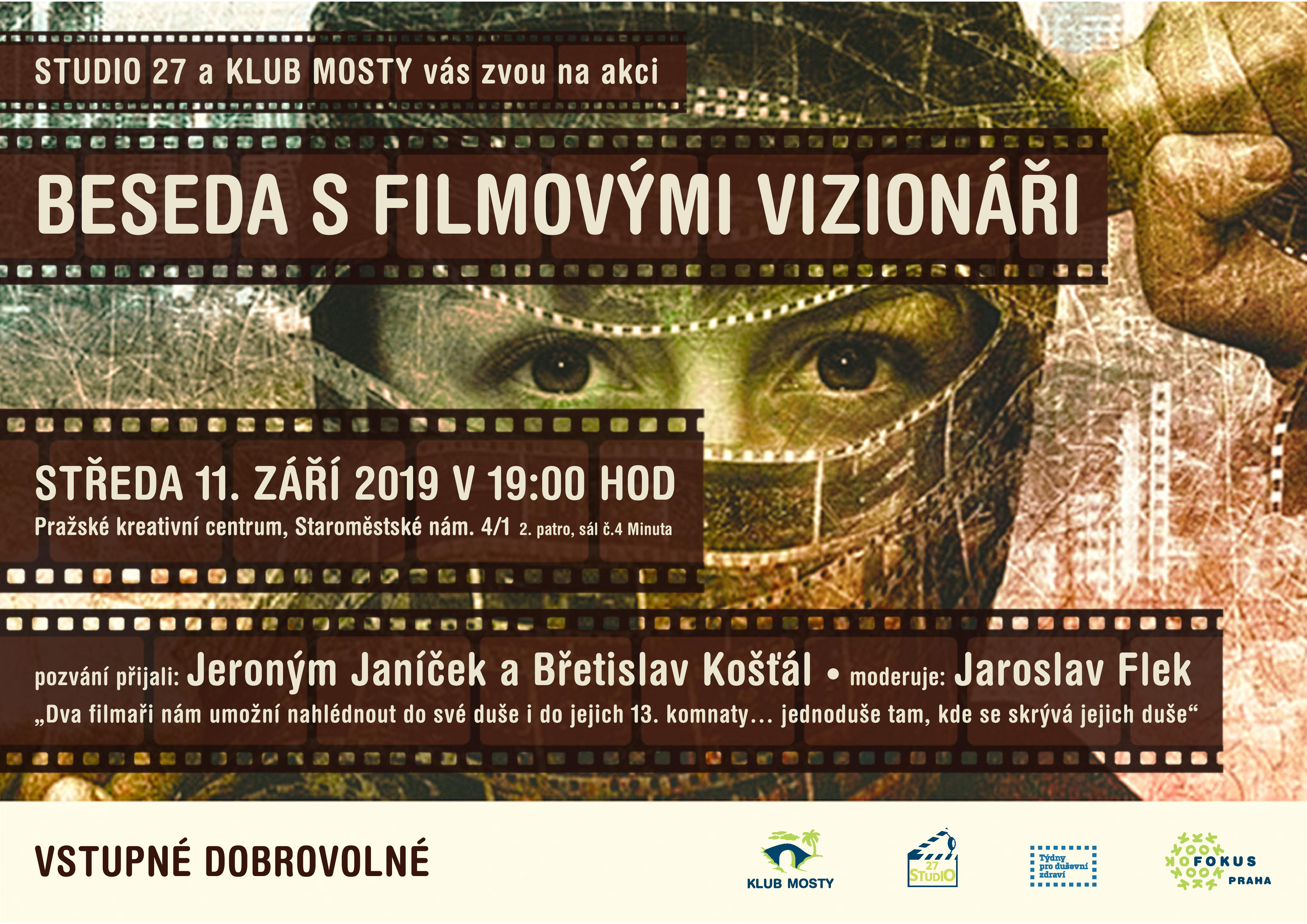 Studio 27 a klub Mosty - Beseda s filmovými vizionáři - 11. září 2019 v 19h