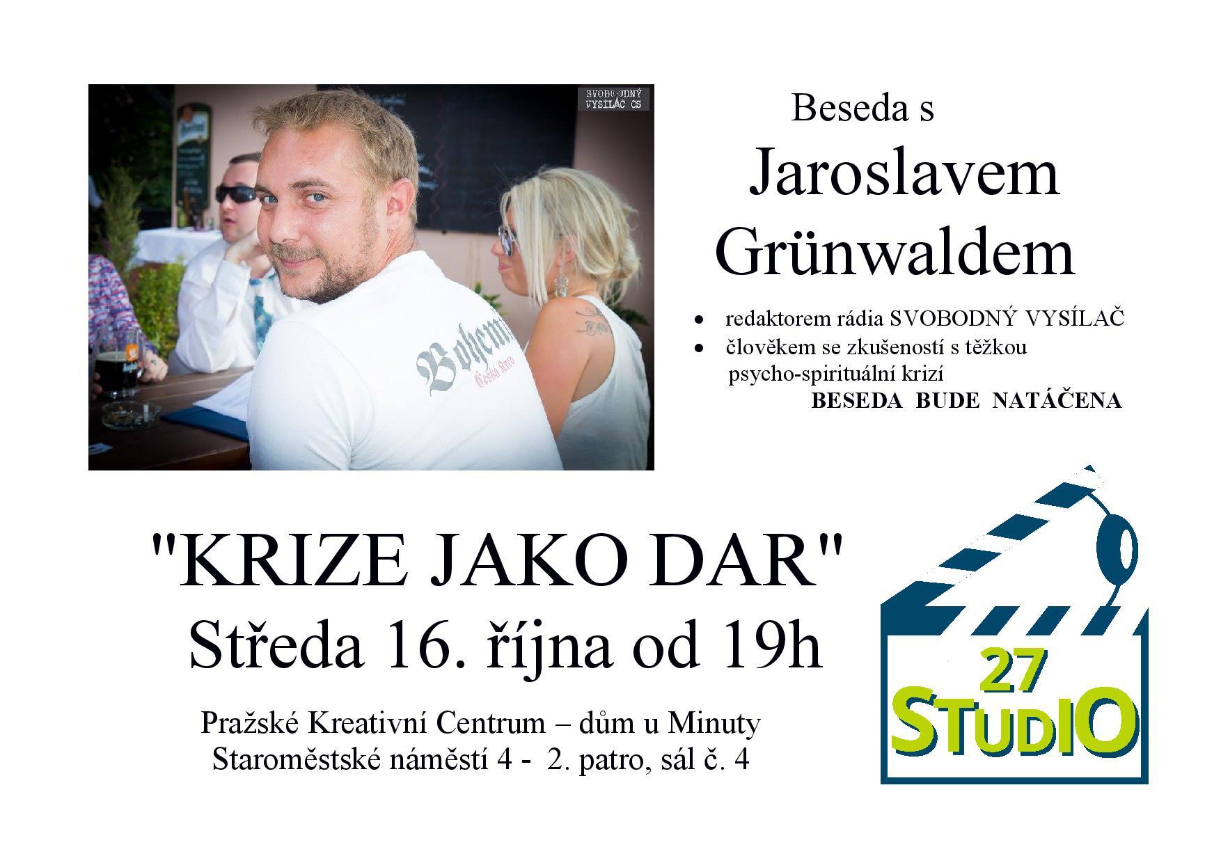 Studio 27 - Jaroslav Grünwald - Krize jako dar - 16. října 2019, Kreativní centrum