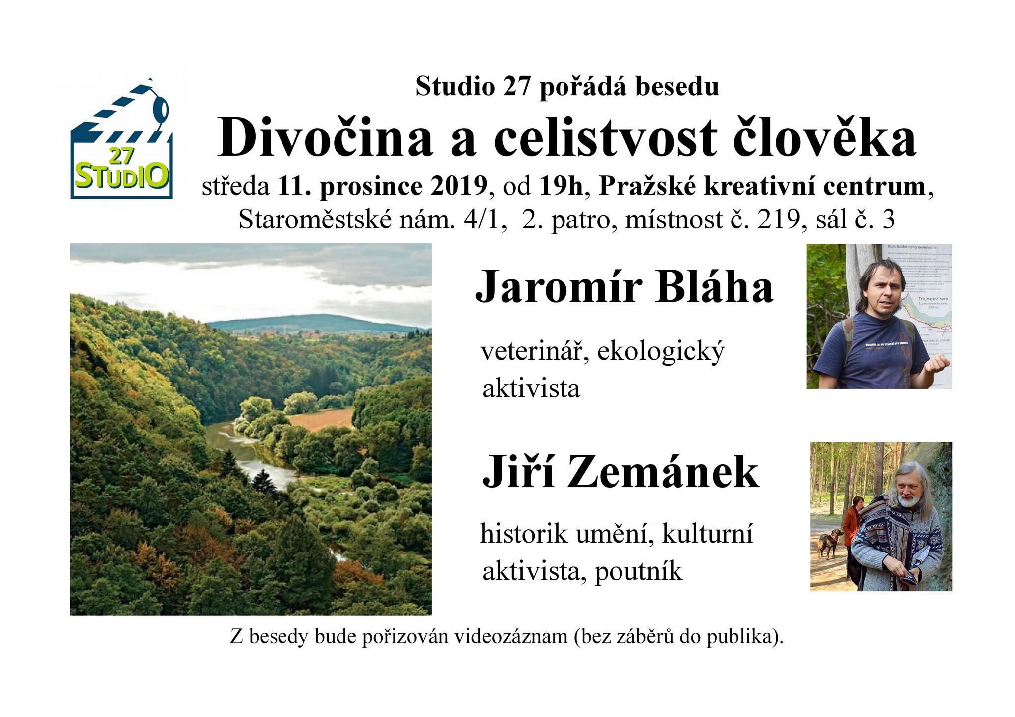 Studio 27 - Divočina a celistvost člověka - 11.12.2019, 19h, Pražské kreativní centrum