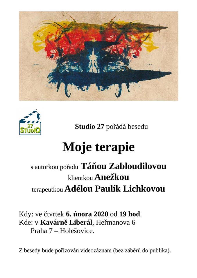Studio 27 - Moje terapie - 6.2.2020 v 19h, Kavárna Liberál
